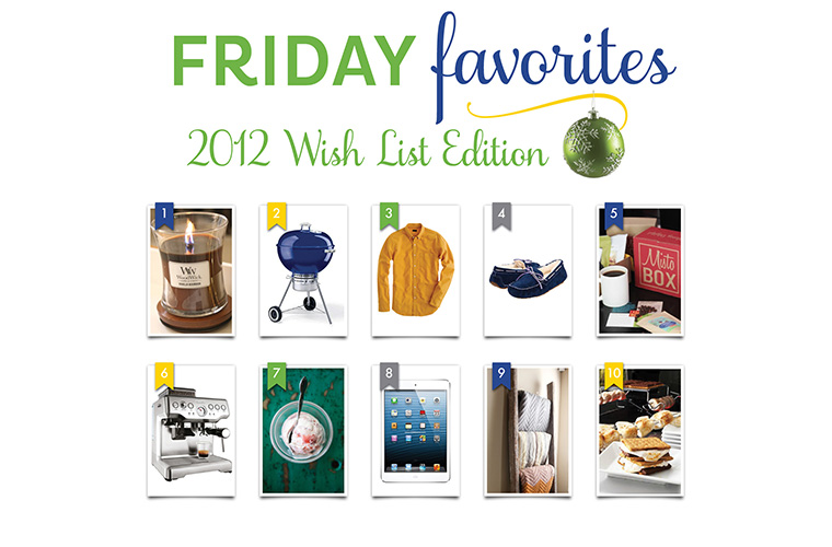 Friday-Favorites-Wish-List-2012-small
