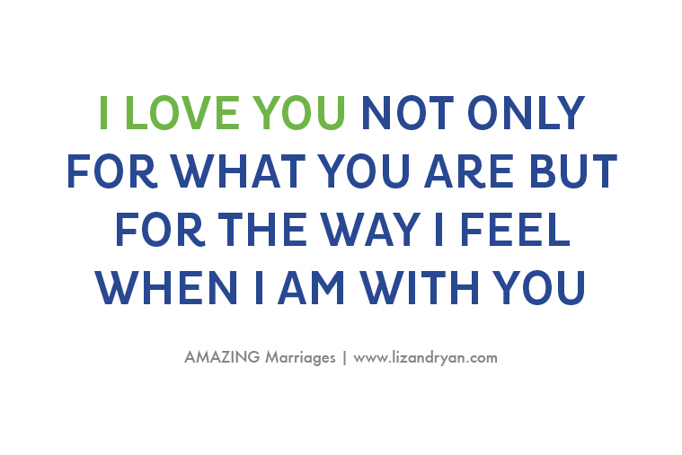 Amazing Marriages - love when I am with you